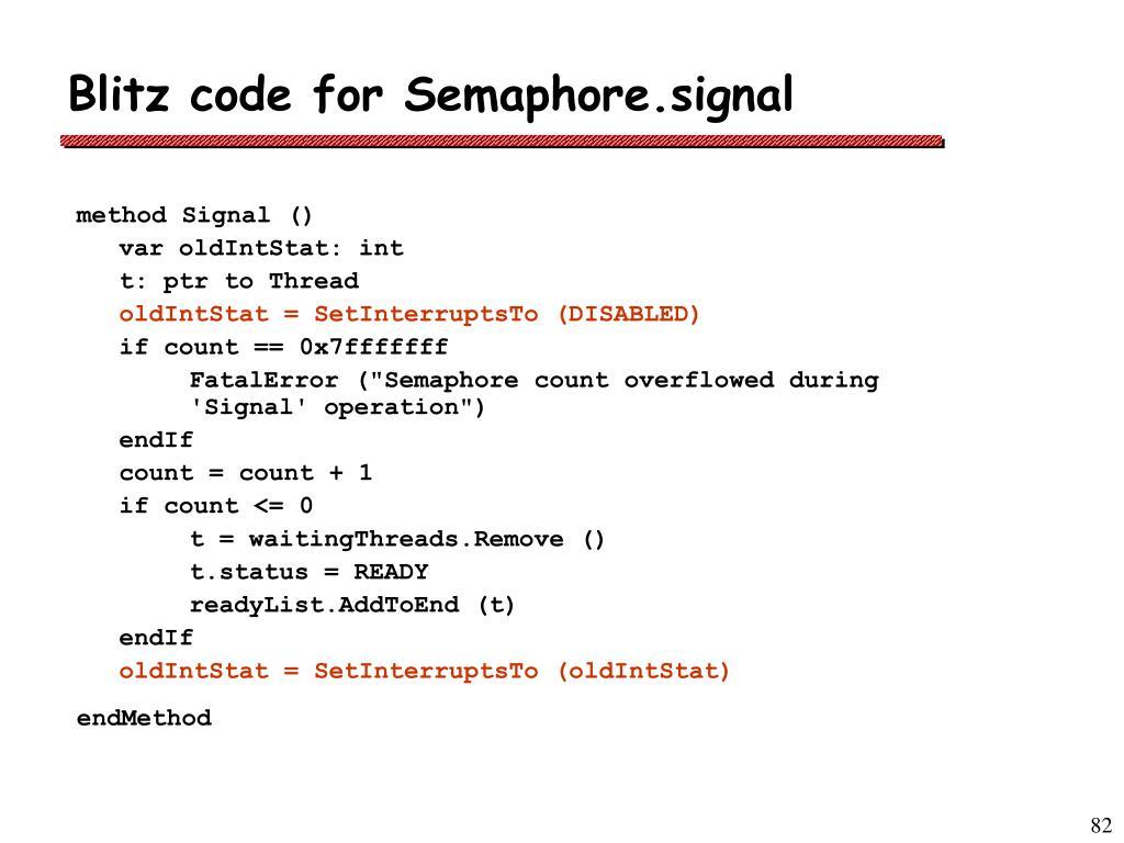 Blitz code for Semaphore.signal