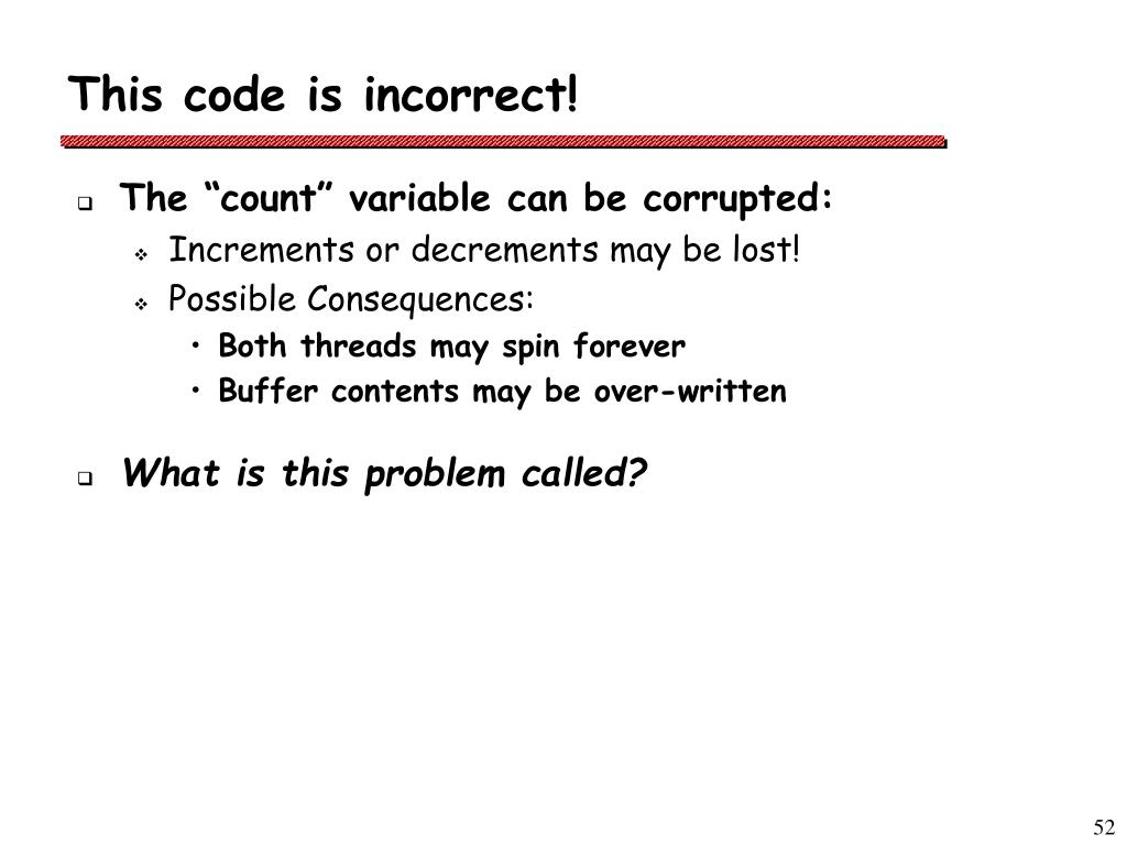 This code is incorrect!