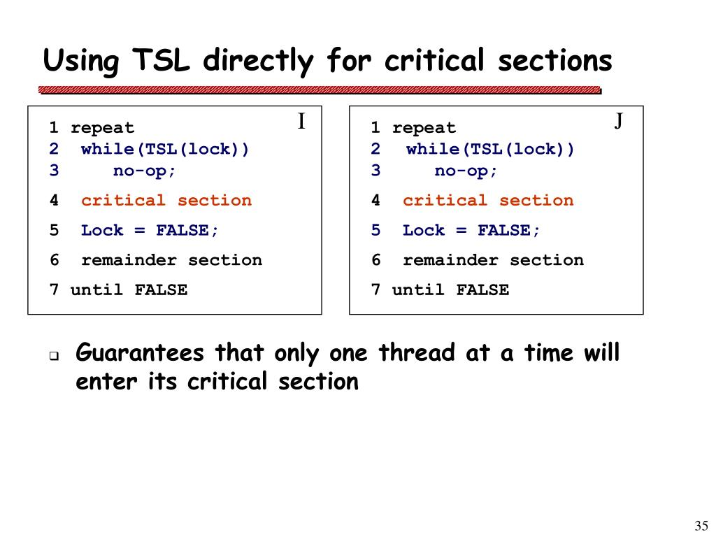 Using TSL directly for critical sections