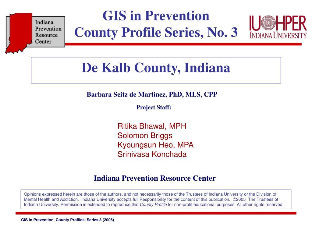 gis in prevention county profile series no 3 l.