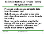 backward looking vs forward looking life cycle analyses
