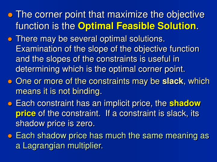 The corner point that maximize the objective function is the