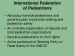 international federation of pedestrians