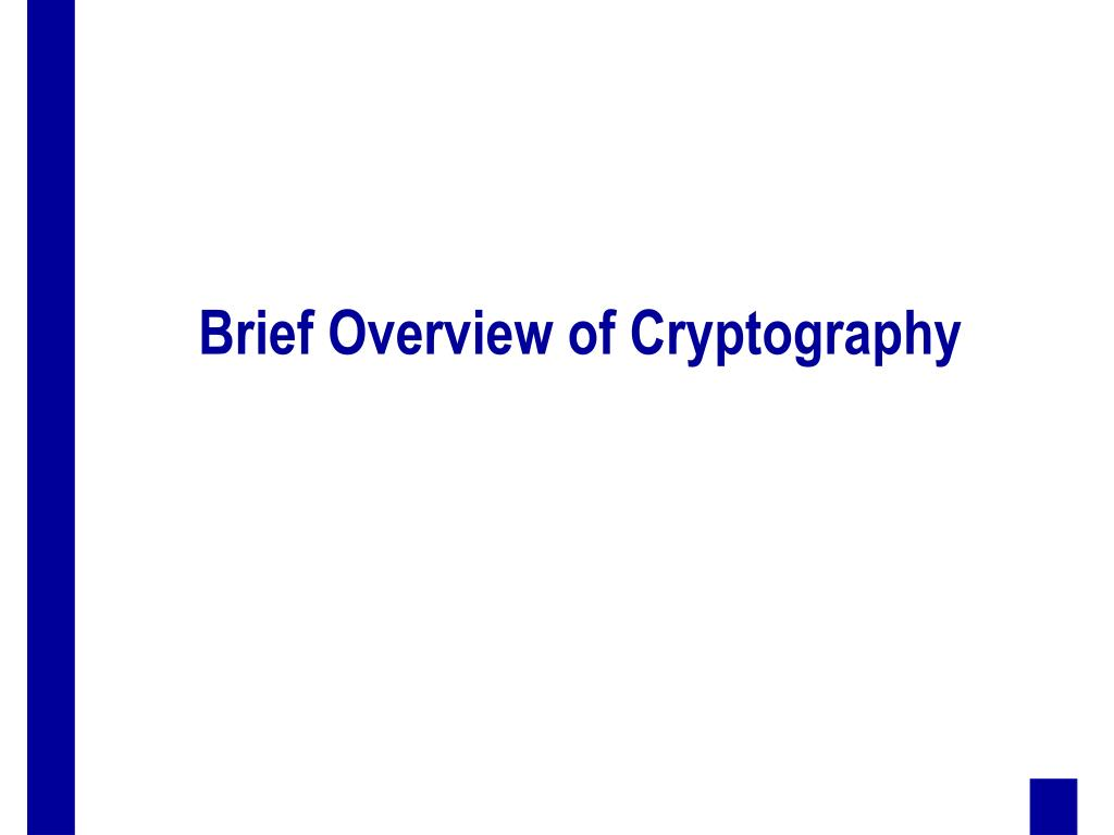 Brief Overview of Cryptography