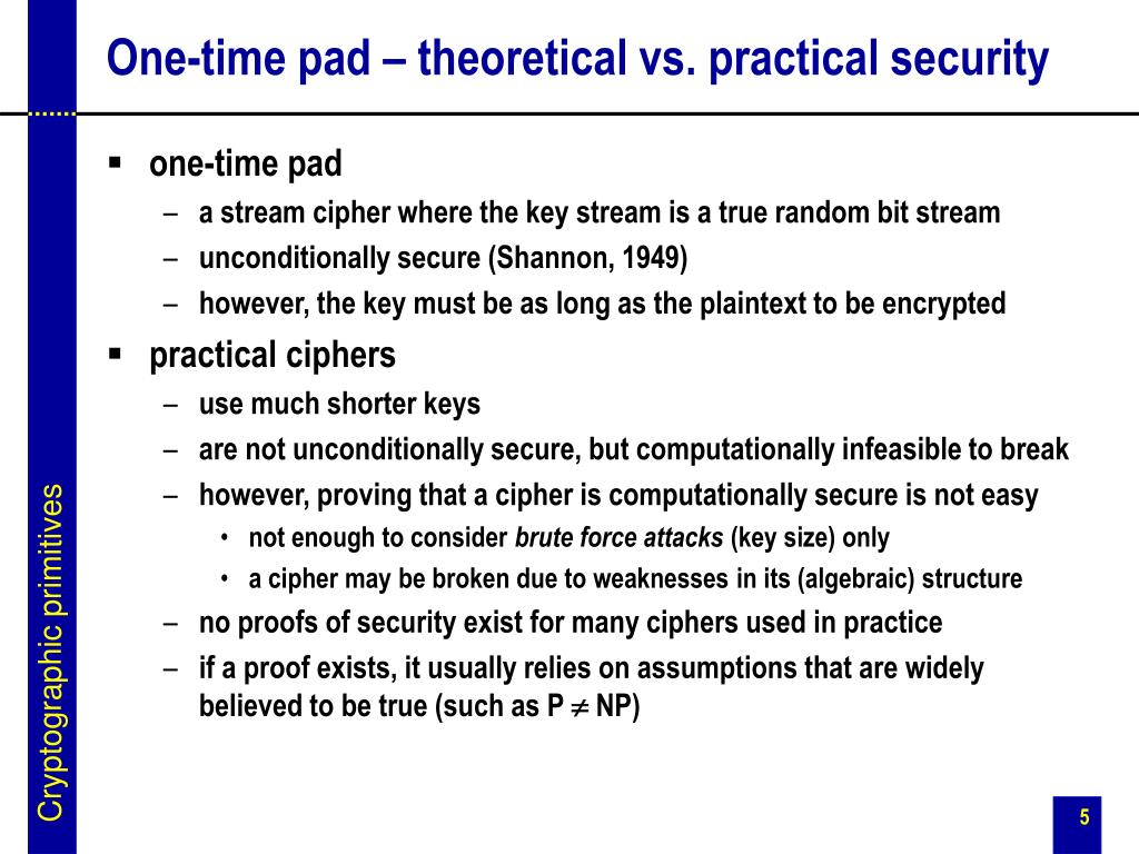 One-time pad – theoretical vs. practical security