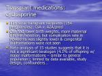 transplant medications cyclosporine1