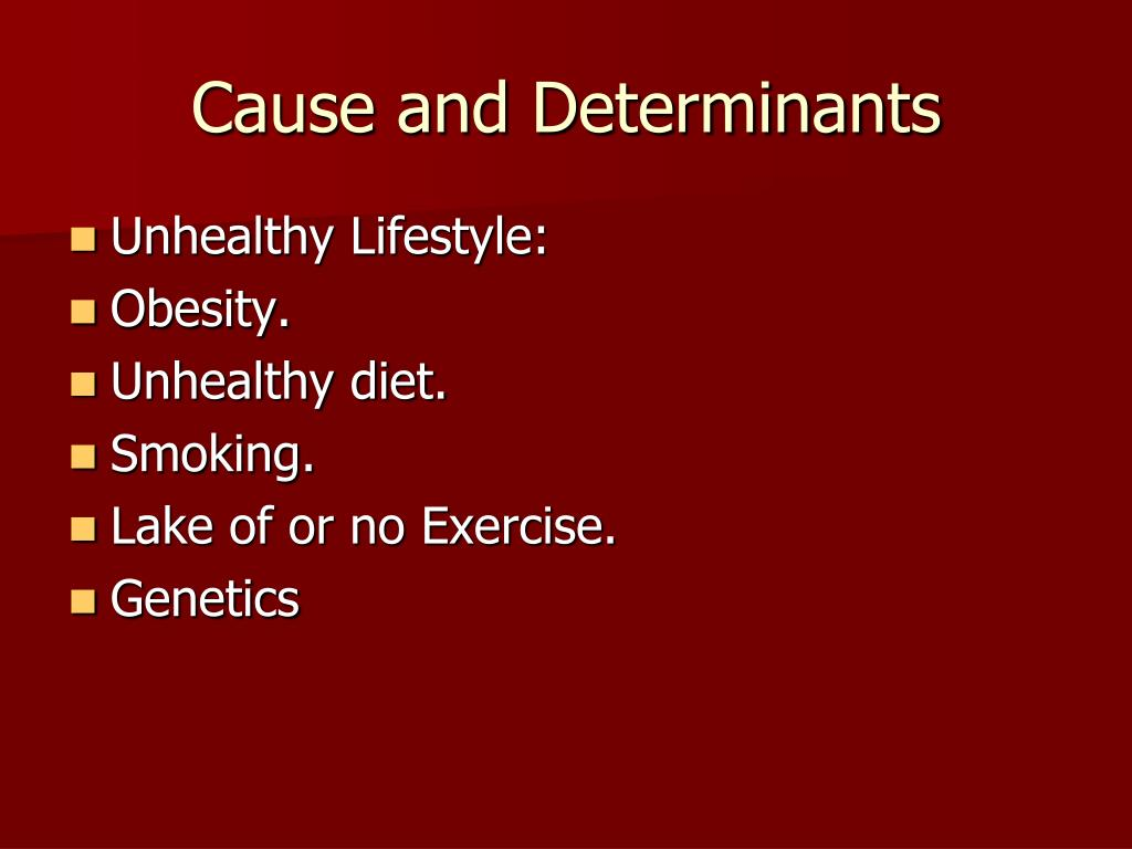 Cause and Determinants