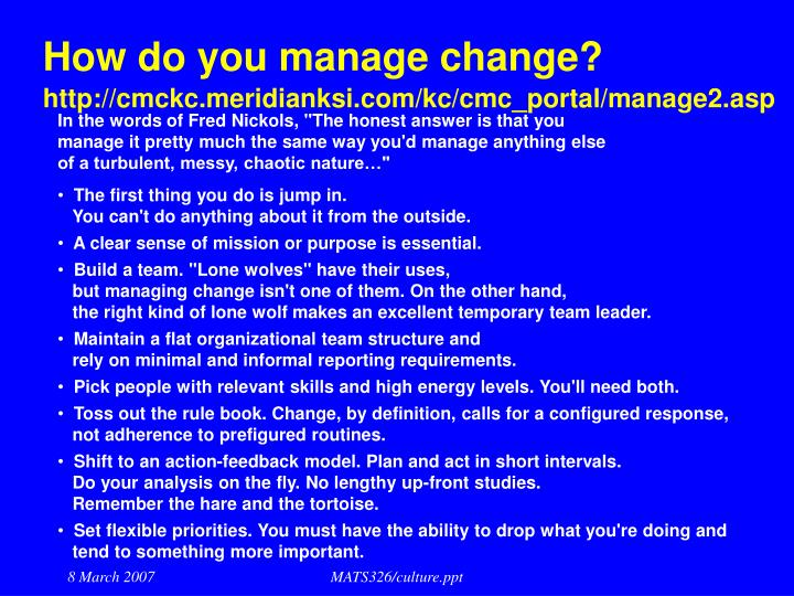 How do you manage change?