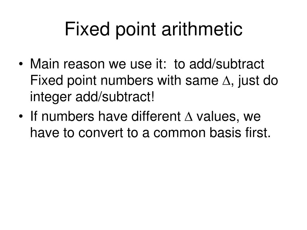 Fixed point arithmetic
