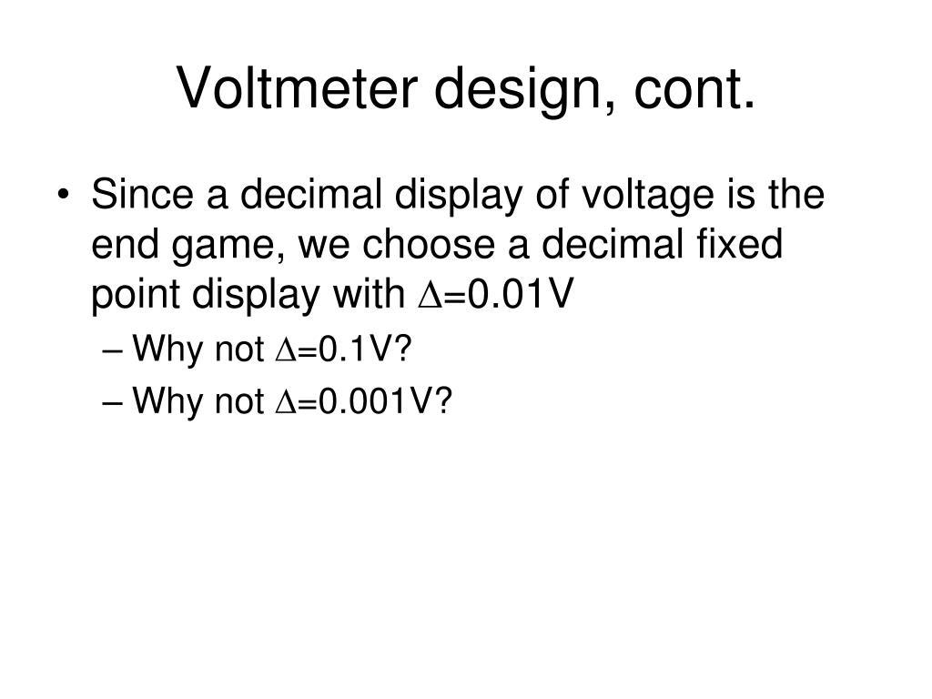 Voltmeter design, cont.