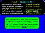 test 23 relativistic mass47