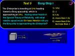 test 5 borg ship i