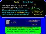 test 5 borg ship i11