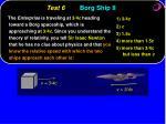 test 6 borg ship ii