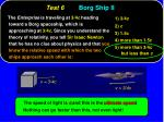test 6 borg ship ii13