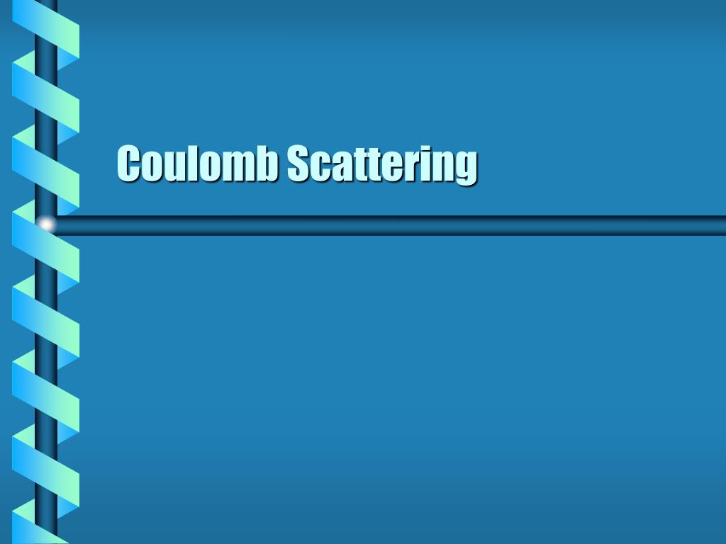 coulomb scattering l.
