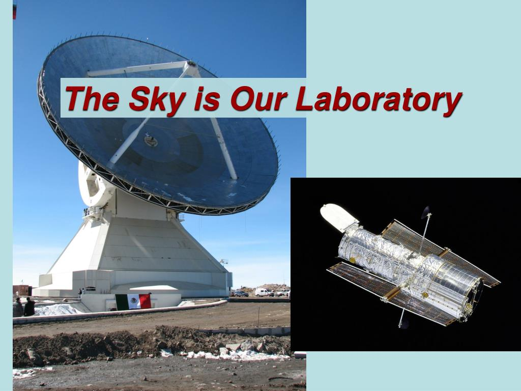 the sky is our laboratory l.