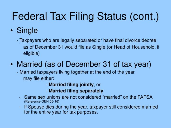 Federal Tax Filing Status (cont.)
