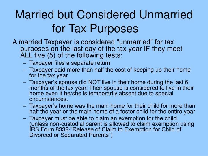 Married but Considered Unmarried for Tax Purposes