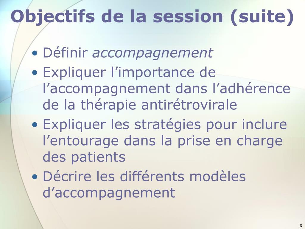 Objectifs de la session (suite)