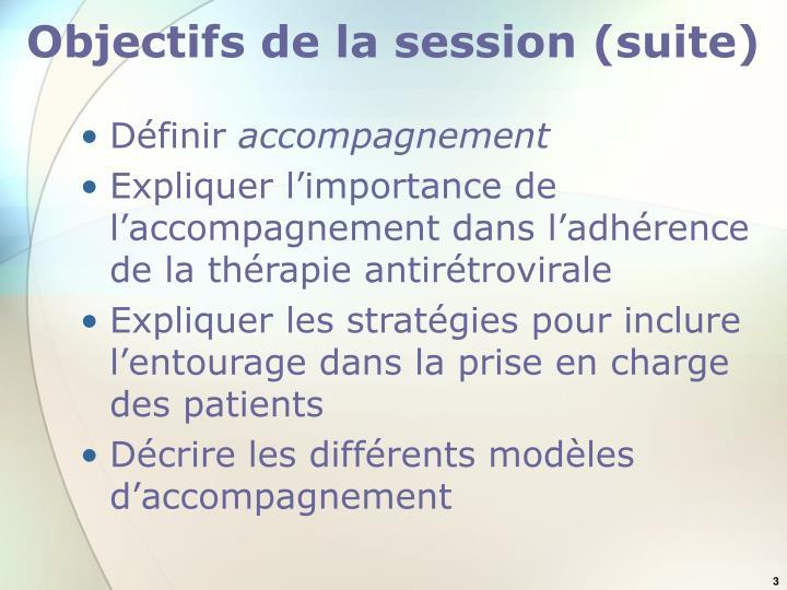 Objectifs de la session suite