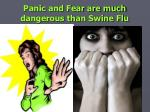 panic and fear are much dangerous than swine flu