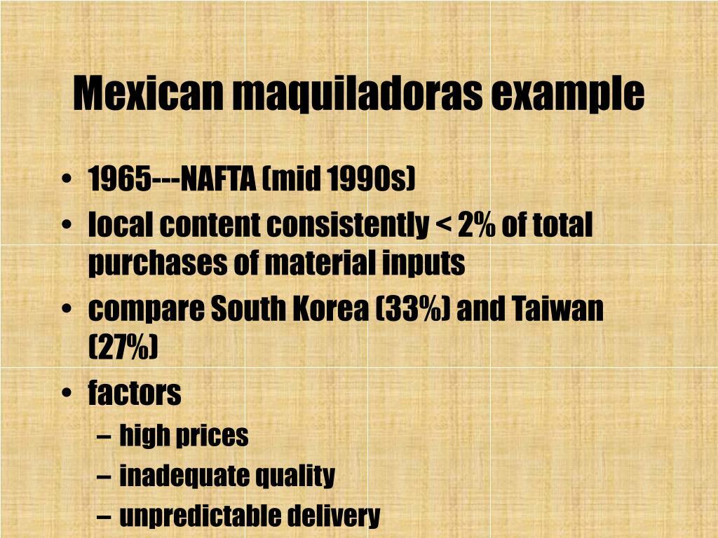 Mexican maquiladoras example