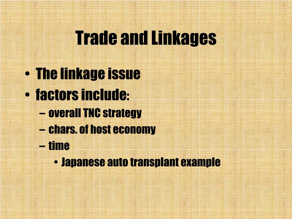 Trade and Linkages