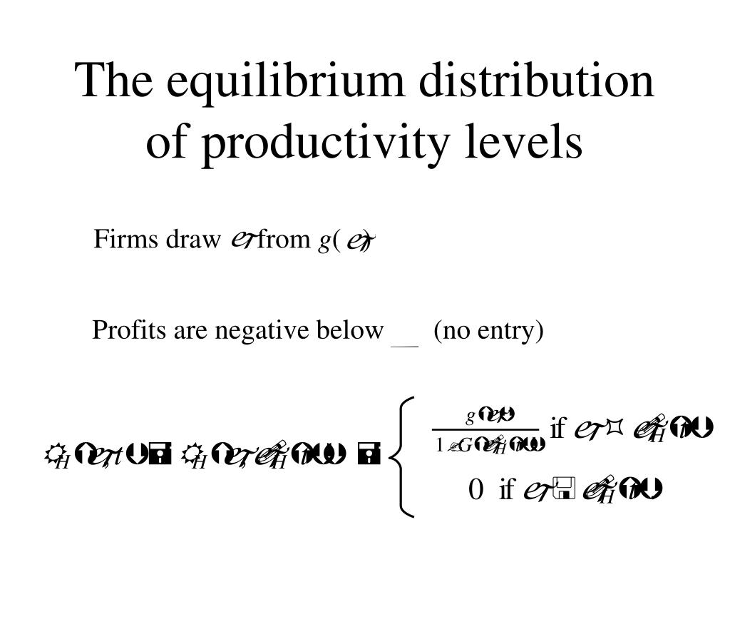 The equilibrium distribution of productivity levels