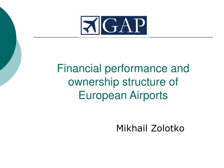 Financial performance and ownership structure of european airports