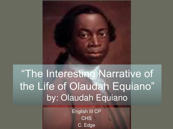 the interesting narrative of the life of olaudah equiano essay