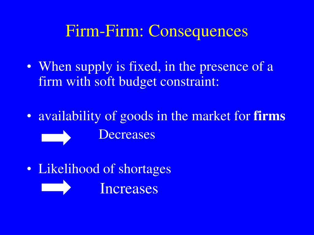 Firm-Firm: Consequences