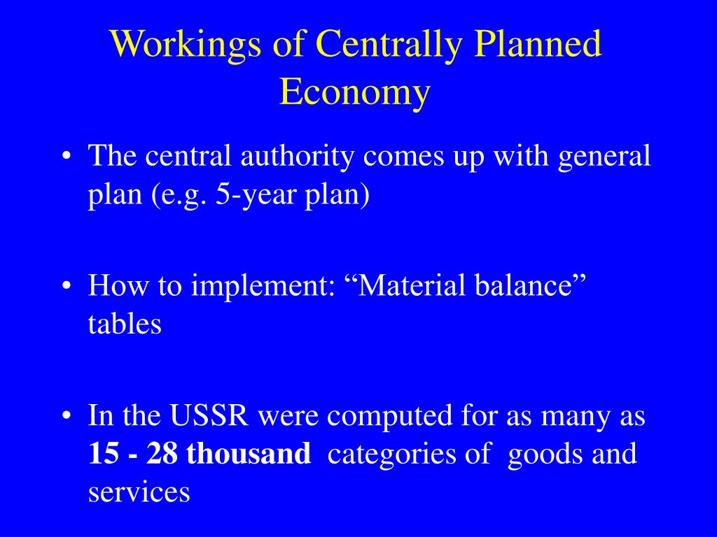 Workings of Centrally Planned Economy