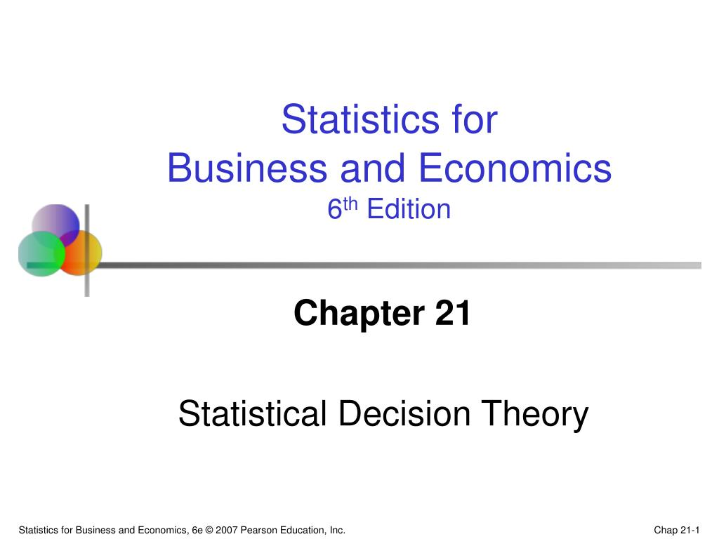 chapter 21 statistical decision theory l.