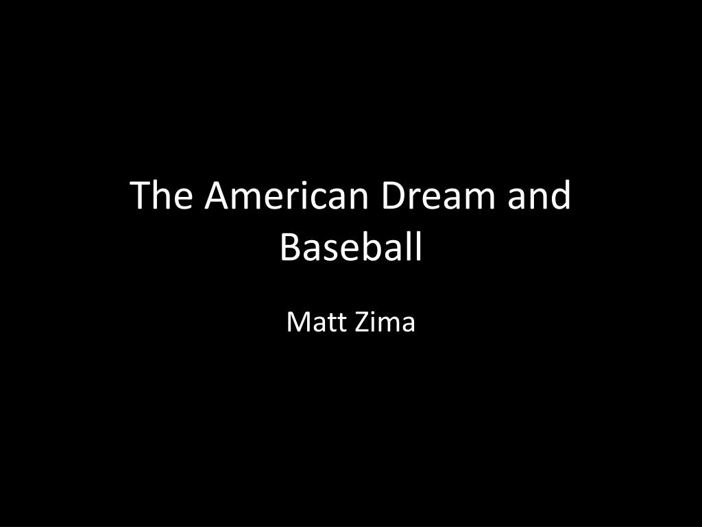 the american dream and baseball l.