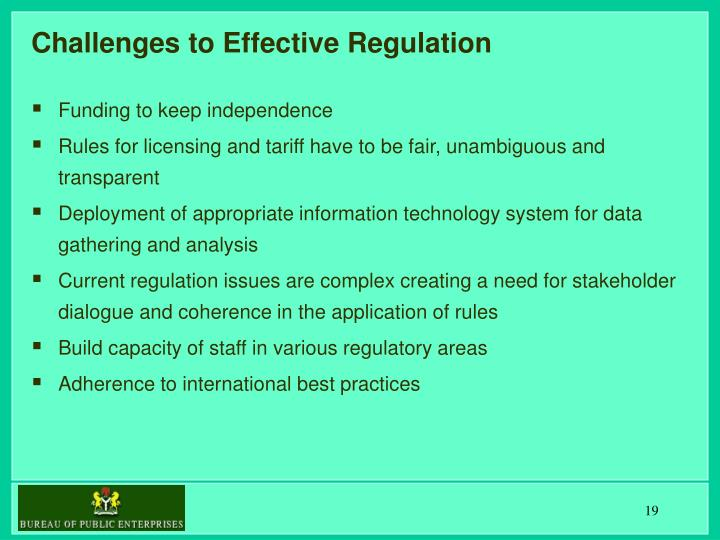 Challenges to Effective Regulation
