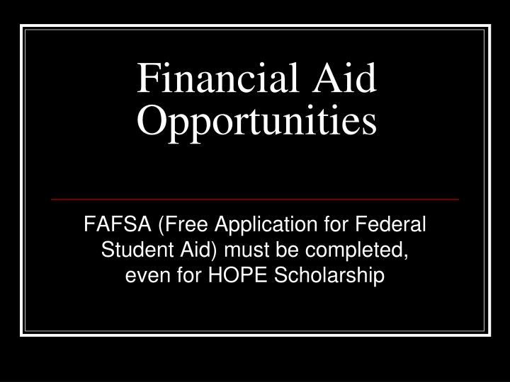 Financial Aid Opportunities