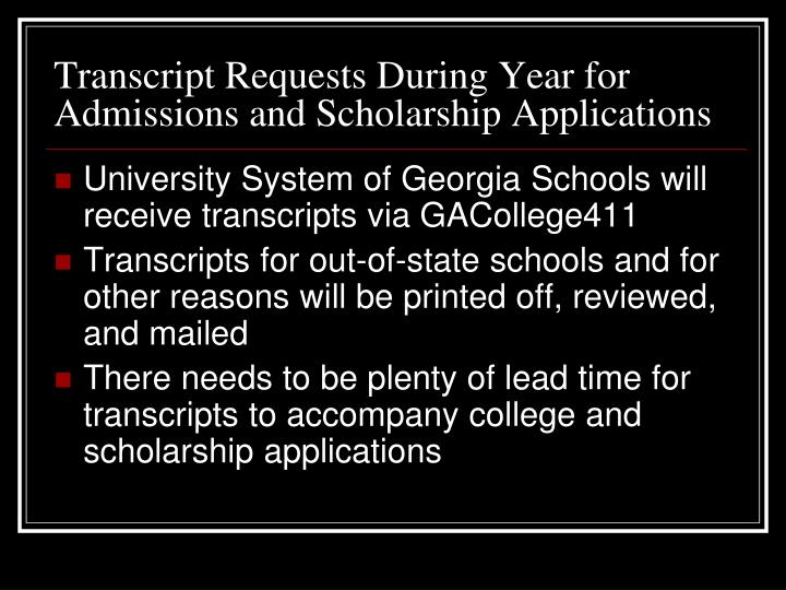 Transcript Requests During Year for Admissions and Scholarship Applications