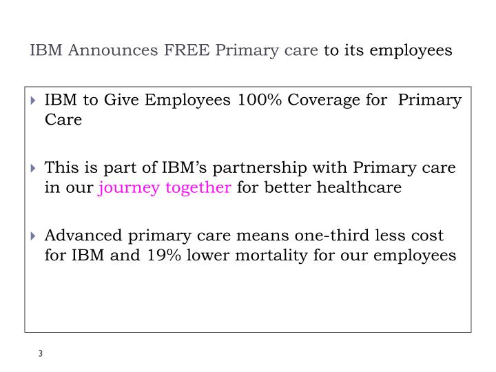 Ibm announces free primary care to its employees