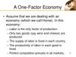 a one factor economy