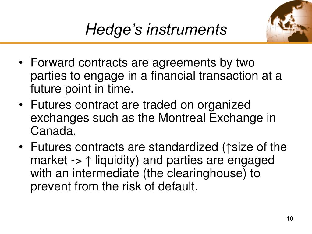 Hedge's instruments