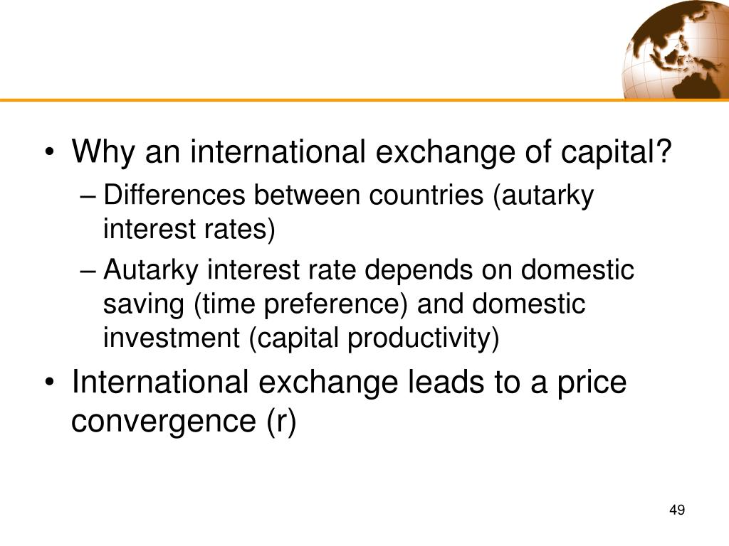 Why an international exchange of capital?