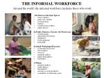 the informal workforce