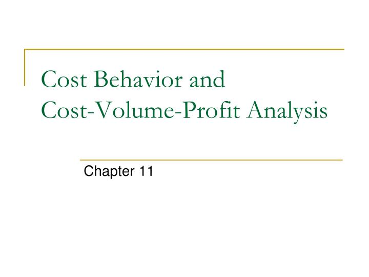 cost behavior and cost volume profit analysis n.
