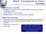 slide 6 consequences for source countries