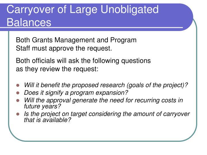Carryover of Large Unobligated Balances