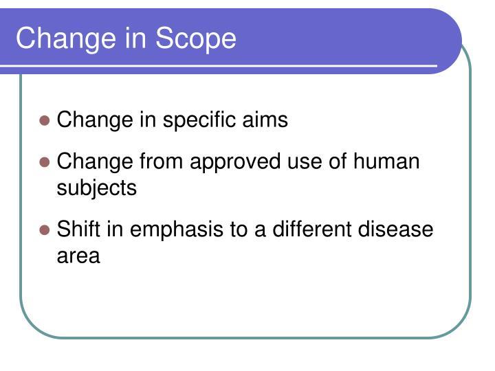 Change in Scope