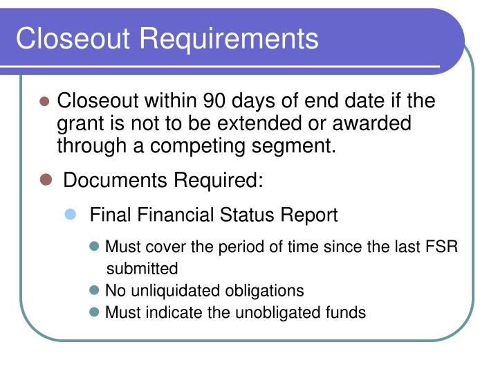 Closeout Requirements