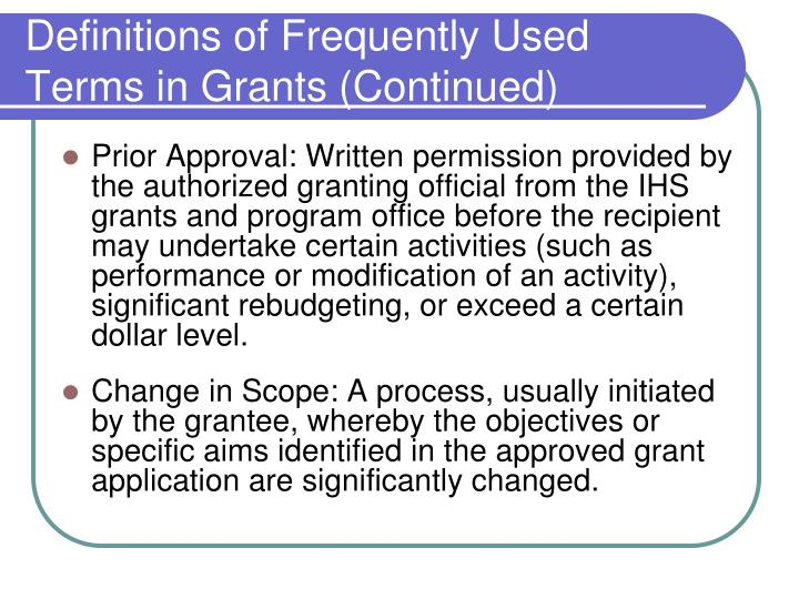 Definitions of Frequently Used Terms in Grants (Continued)