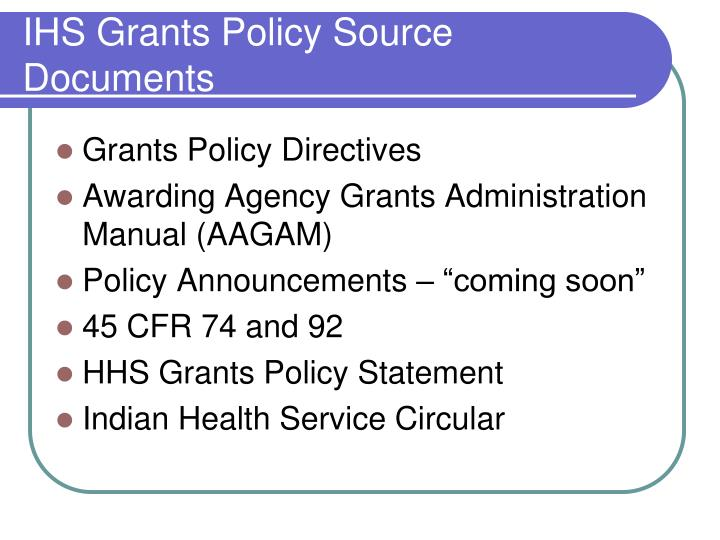 IHS Grants Policy Source Documents